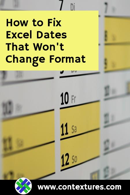 Excel Dates Won't Change Format – Contextures Blog