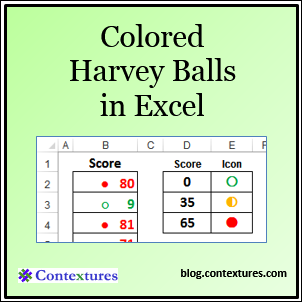 Create Colored Harvey Balls in Excel – Contextures Blog