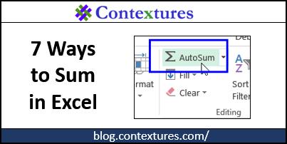 7 Ways to Sum in Excel http://blog.contextures.com/