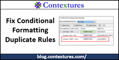 Fix Conditional Formatting Duplicate Rules http://blog.contextures.com/