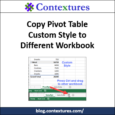 Copy a Pivot Table Custom Style to Different Workbook