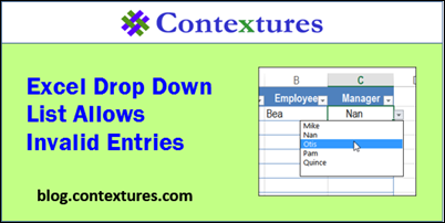 Excel Drop Down List Allows Invalid Entries http://blog.contextures.com/