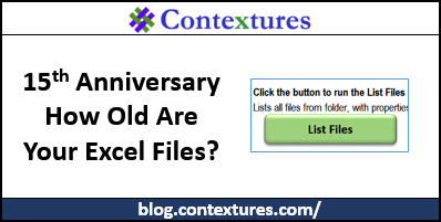 15 Years of Excel Tips – How Old Are Your Files? http://blog.contextures.com/