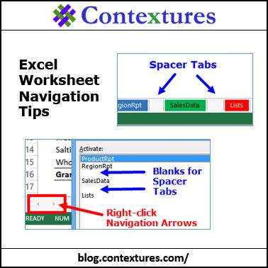 Excel Worksheet Navigation Tips  http://blog.contextures.com/