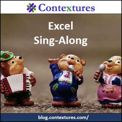 Excel sing-along https://contexturesblog.com/