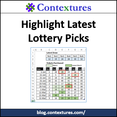 Highlight the Latest Lottery Number Matches – Contextures Blog