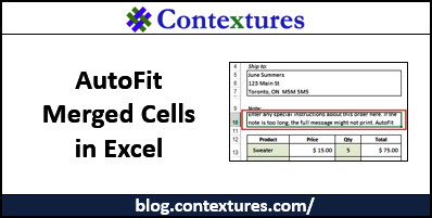 AutoFit Merged Cells Row Height http://blog.contextures.com/