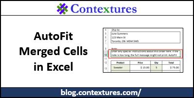 AutoFit Merged Cells in Excel http://blog.contextures.com/