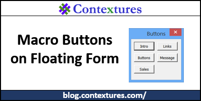 Excel Macro Buttons on Floating Form - Contextures Blog