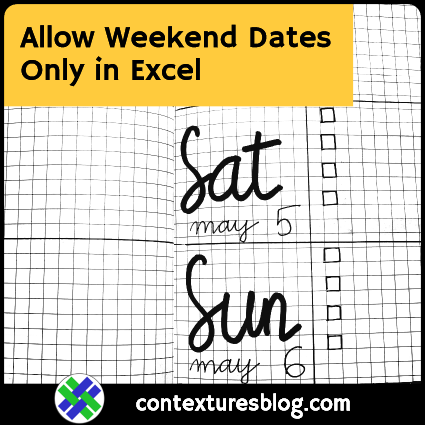 Allow Weekend Dates Only in Excel