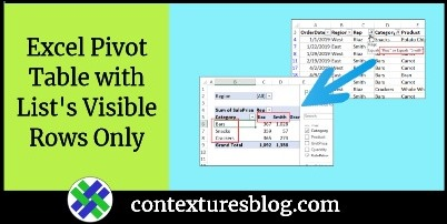 Pivot Table from Filtered List Visible Rows