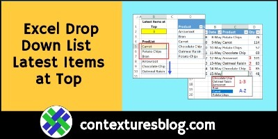 Excel Drop Down List with Latest Items at Top